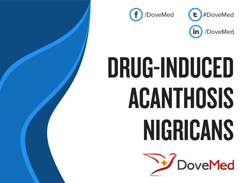 Drug-Induced Acanthosis Nigricans