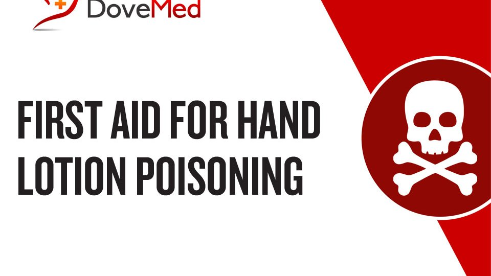 First Aid for Hand Lotion Poisoning