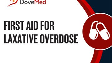 First Aid for Laxative Overdose.