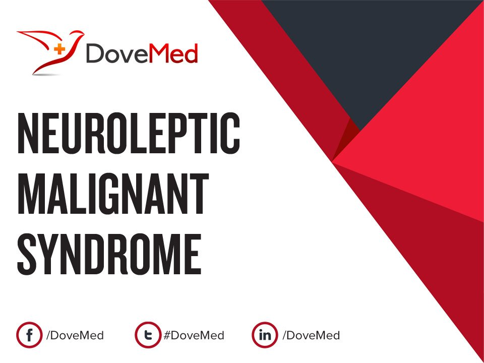 a research on neuroleptic malignant syndrome Neuroleptic malignant syndrome in in neuroleptic blood levels the research has been done with adults, and one of the.