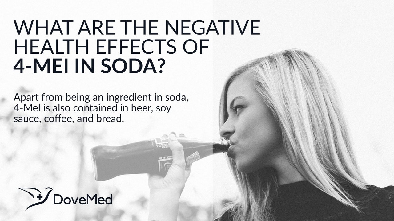 What Are The Negative Health Effects Of 4-MeI In Soda?