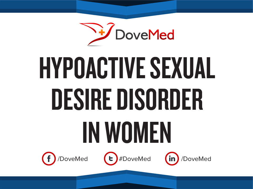 hypoactive sexual desire disorder Hypoactive sexual desire disorder (hsdd) refers to a woman's chronic or ongoing lack of interest in sex, to the point that it causes her.
